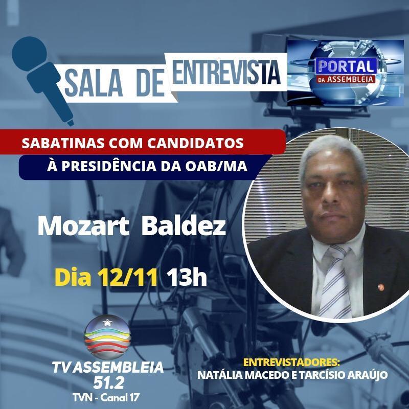 Advogado Mozart Baldez abrirá ciclo de entrevistas com candidatos à presidência da OAB-MA