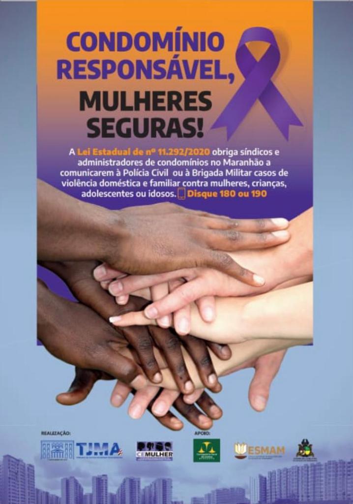 Violência Doméstica - Assembleia apoia campanha 'Condomínio Responsável, Mulheres Seguras' desenvolvida pelo TJMA